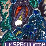 Le speculator (2006, 120 x 180 cm)